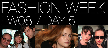 Fashion Week Backstage: Day 5
