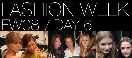 Fashion Week Backstage: Day 6
